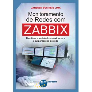 Livro-Monitoramento-de-Redes-com-Zabbix---Monitore-a-saude-dos-servidores-e-equipamentos-de-rede