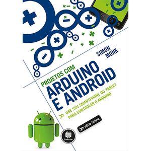 Livro-Projetos-com-Arduino-e-Android-Use-seu-Smartphone-ou-Tablet-para-Controlar-o-Arduino