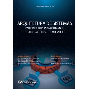 Livro-Arquitetura-de-Sistemas-para-WEB-com-Java-Utilizando-Design-Patterns-e-Frameworks