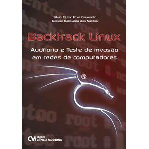 Backtrack-Linux-Auditoria-e-Teste-de-Invasao-em-Redes-de-Computadores
