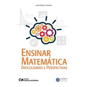 Ensinar-Matematica-Dificuldades-e-Perspectivas