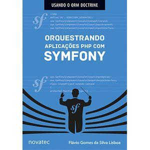 Orquestrando-aplicacoes-PHP-com-Symfony