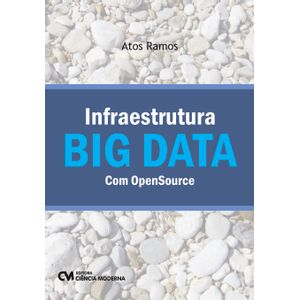 Infraestrutura-BIG-DATA-com-OpenSource