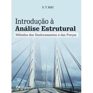 Introducao-a-Analise-Estrutural-Metodos-dos-Deslocamentos-e-das-Forcas
