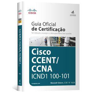Guia-Oficial-de-Certificacao-Cisco-CCENT-CCNA-ICND1-100-101