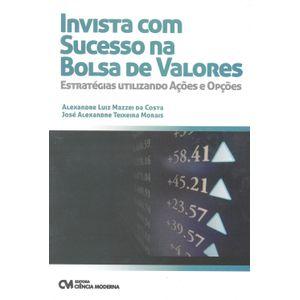 Invista-com-Sucesso-na-Bolsa-de-Valores---Estrategias-Utilizando-Acoes-e-Opcoes