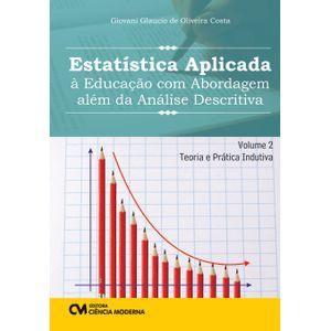 Estatistica-Aplicada-a-Educacao-com-Abordagem-alem-da-Analise-Descritiva-Volume-2