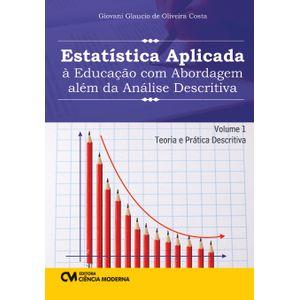 Estatistica-Aplicada-a-Educacao-com-Abordagem-alem-da-Analise-Descritiva-Volume-1