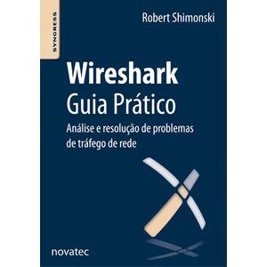 Wireshark-Guia-Pratico-Analise-e-resolucao-de-problemas-de-trafego-em-rede