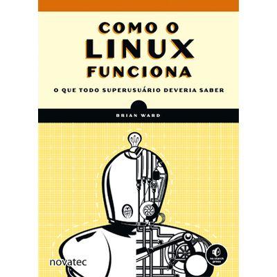 Como-o-Linux-funciona-2ª-Edicao-O-que-todo-superusuario-deveria-saber