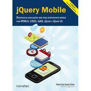 jQuery-Mobile-2-Edicao-Desenvolva-aplicacoes-web-para-dispositivos-moveis-com-HTML5-CSS3-AJAX-jQuery-e-jQuery-UI