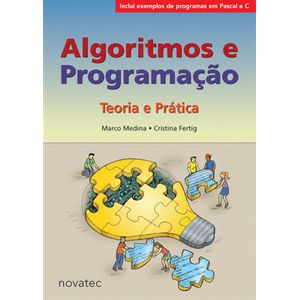 Algoritmos-e-Programacao-Teoria-e-Pratica