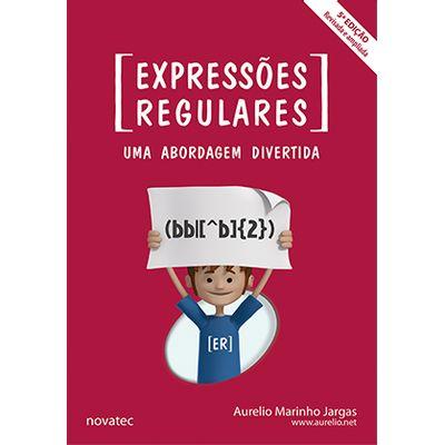 Expressoes-Regulares-5ª-Edicao-Uma-Abordagem-Divertida