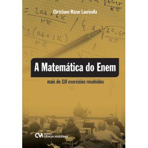 A-Matematica-do-Enem-mais-de-110-exercicios-resolvidos