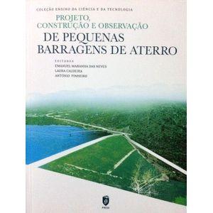 Construcao-e-Observacao-de-Pequena-Barragens-de-Aterro---Colecao-Ensino-da-Ciencia-e-da-Tecnologia
