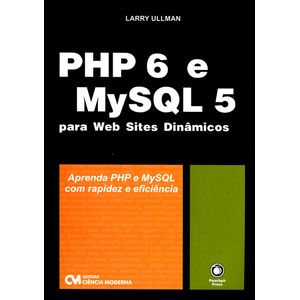 PHP-6-e-MySQL-5-para-Web-Sites-Dinamicos