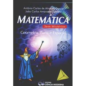 Matematica-sem-Misterios--Geometria-Plana-e-Espacial