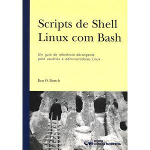 Scripts-de-Shell-Linux-com-Bash--Um-Guia-de-referencia-Abrangente-p--usuarios-e-Administrador-Linux