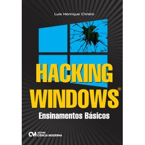 Hacking-Windows---Ensinamentos-Basicos