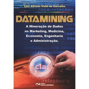 Datamining---A-Mineracao-de-Dados-no-Marketing--Medicina--Economia--Engenharia-e-Administracao