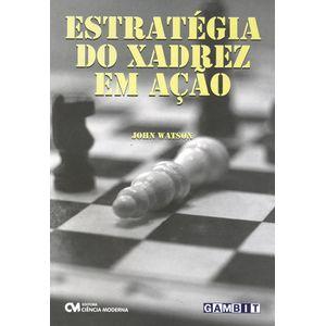Estrategia-do-Xadrez-em-Acao