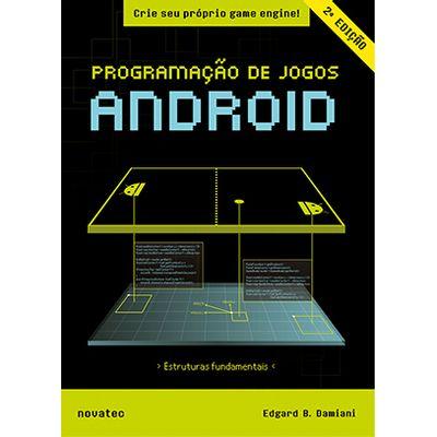 Programacao-de-Jogos-Android-–-2ª-edicao-Crie-seu-proprio-game-engine-