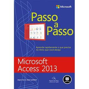 Microsoft-Access-2013---Serie-Passo-a-Passo-AMPLIAR-IMAGEM-Conheca-mais-livros-da-Editora-Bookman-Microsoft-Access-2013