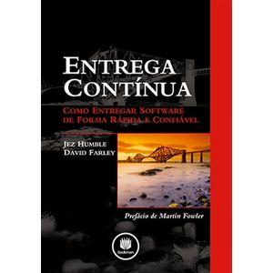 Entrega-Continua---Como-Entregar-Software-AMPLIAR-IMAGEM-Conheca-mais-livros-da-Editora-Bookman-Entrega-Continua-Como-Entregar-Software