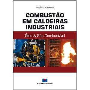 Combustao-em-Caldeiras-Industriais-Oleo-Gas-Combustivel-