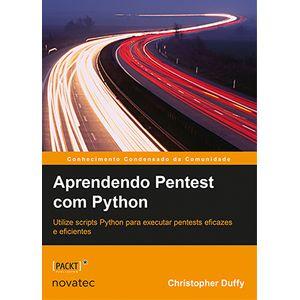 Aprendendo-Pentest-com-Python---Utilize-scripts-Python-para-executar-pentests-eficazes-e-eficientes
