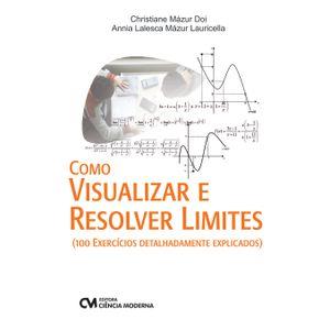 Como-Visualizar-e-Resolver-Limites---100-exercicios-detalhadamente-explicados