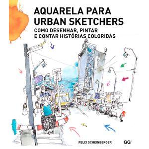Aquarela-para-Urban-Sketchers-Como-desenhar-pintar-e-contar-historias-coloridas