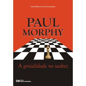 Paul-Morphy-A-Genialidade-no-Xadrez-
