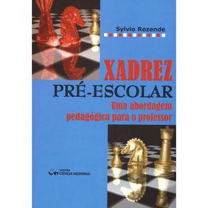 Xadrez-Pre---Escolar--Uma-Abordagem-Pedagogica-para-o-Professor