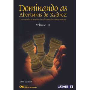 Dominando-as-Aberturas-de-Xadrez-Volume-3