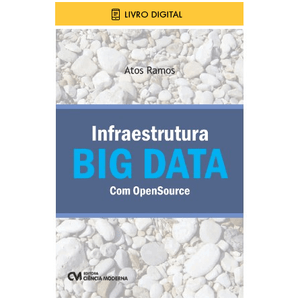 E-BOOK-Infraestrutura-BIG-DATA-com-OpenSource