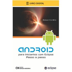 E-BOOK-Android-para-Iniciantes-com-Eclipse-Passo-a-Passo
