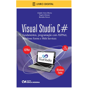E-BOOK-Visual-Studio-C-Fundamentos-Programacao-com-ASP-Net-Windows-Forms-e-Web-Services