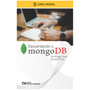 E-BOOK-Desvendando-o-mongoDB-Do-Mongo-Shell-ao-Java-Driver