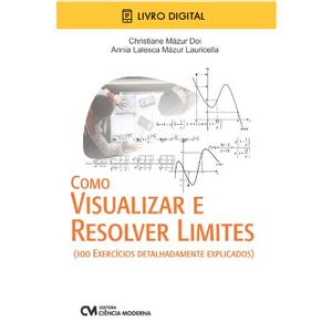 E-BOOK-Como-Visualizar-e-Resolver-Limites-100-exercicios-detalhadamente-explicados