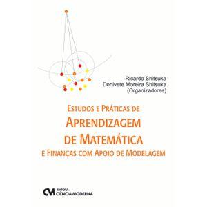 Estudos-e-Praticas-de-Aprendizagem-de-Matematica-e-financas-com-apoio-de-modelagem-