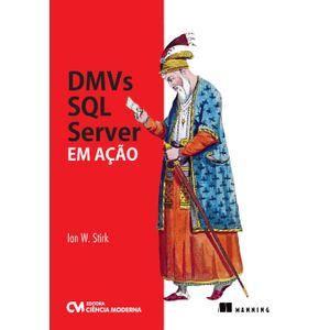 DMVs-SQL-Server-em-Acao