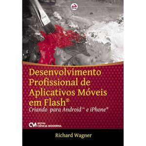 Desenvolvimento-Profissional-de-Aplicativos-Moveis-em-Flash---Criando-para-Android-e-iPhone
