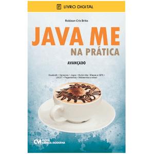 E-BOOK-Java-ME-na-Pratica-Avancado