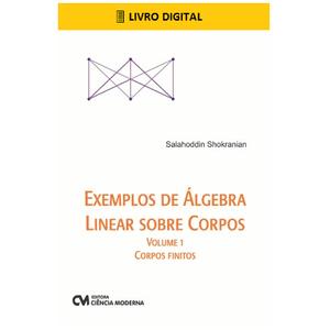 E-BOOK-Exemplos-de-Algebra-Linear-Sobre-Corpos-Volume-1-Corpos-Finitos