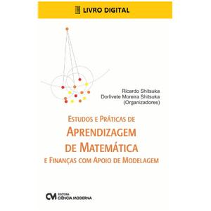 E-BOOK-Estudos-e-Praticas-de-Aprendizagem-de-Matematica-e-Financas-com-Apoio-de-Modelagem