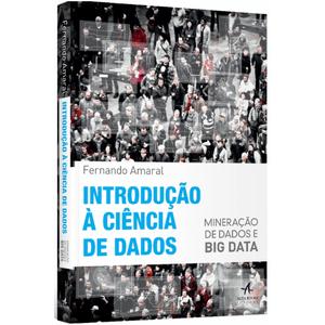 Introducao-a-Ciencia-de-Dados-Mineracao-de-dados-e-Big-Data