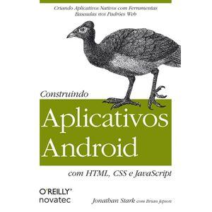 Construindo-Aplicativos-Android-com-HTML-CSS-e-JavaScript-Criando-Aplicativos-Nativos-com-Ferramentas-Baseadas-nos-Padroes-Web