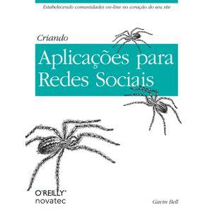 Criando-Aplicacoes-para-Redes-Sociais-Estabelecendo-comunidades-on-line-no-coracao-do-seu-site