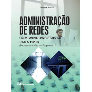 Administracao-de-Redes-com-Windows-Server-para-Pequenas-e-Medias-Empresas